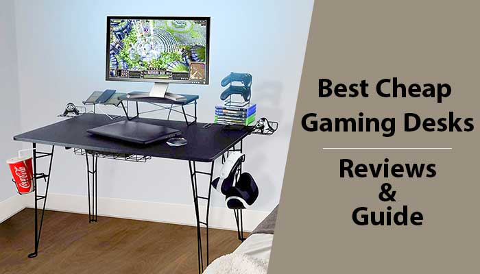 Best Cheap Gaming Desks
